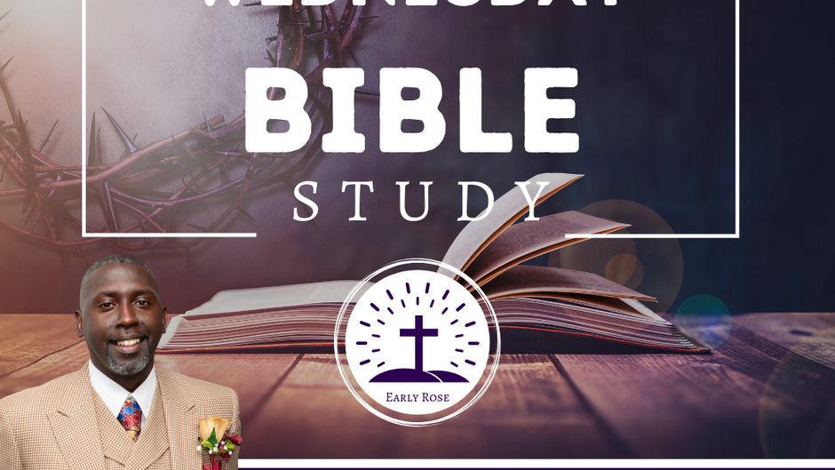 Early Rose: Bible Study