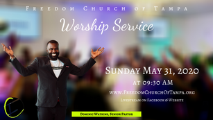 Freedom Church of Tampa: May 31, 2020