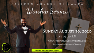 Freedom Church of Tampa: August 30, 2020