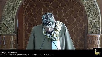 2nd Jumma Khutbah   28.05.2021   By Imam Mohammad Al-Haitham