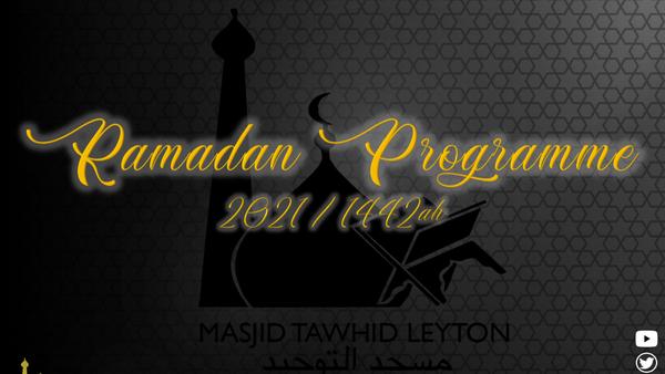 Ramadan Programme 2021 / 1442AH