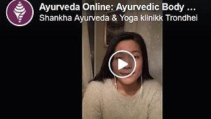 Ayurveda Online Dec. 2020: Ayurvedic Body Work