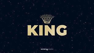 """An Unconventional King"" - Motion Church - 12/15/19"