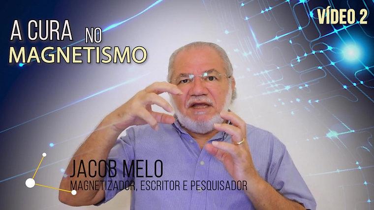 Video 2 - A Cura no Magnetismo