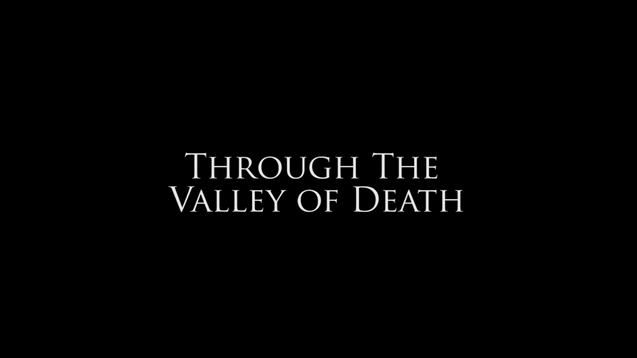 Through the Valley of Death