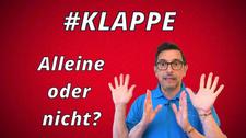 #KLAPPE Alleine oder nicht?