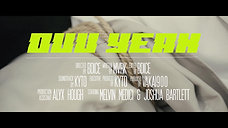 KYTO - Ouu Yeah (Short Film)