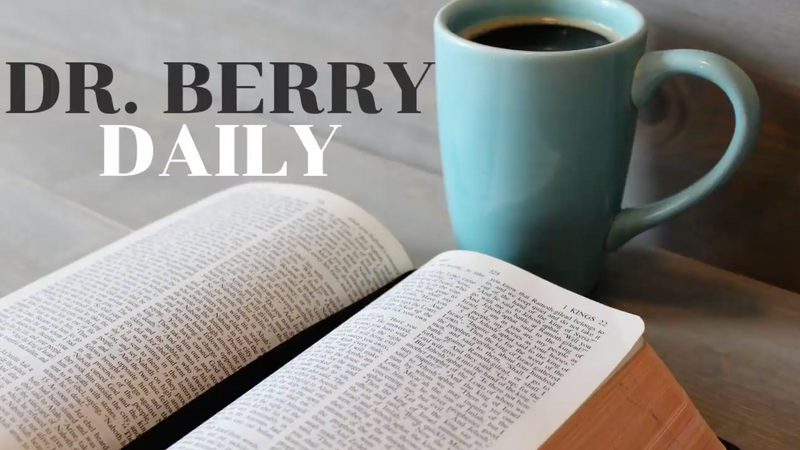 Dr. Berry Daily Video