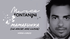 Marce Fontanini   Mamafunka (Video Lyrics)