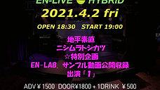 2021.4.2 EN-LIVE HYBRID