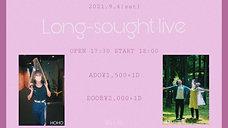 2021.9.4 Long-sough Live