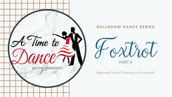 Learn to Foxtrot - Part II || A Time to Dance VA