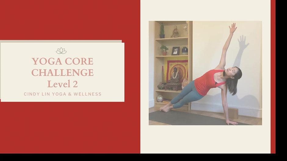Yoga Core Challenge Level 2