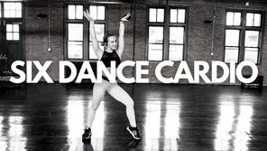 SIX DANCE CARDIO