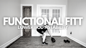 Functional FITT: Lower Body Stability