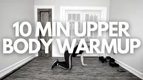 10 MIN UPPER BODY WARMUP