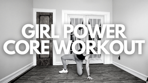 GIRL POWER CORE WORKOUT