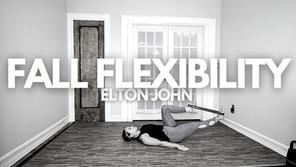 Fall Flexibility: Elton John