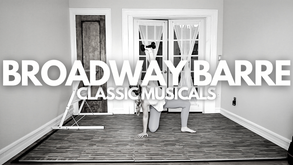 Broadway Barre: Classic Musicals