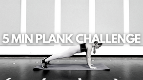 5 MIN PLANK CHALLENGE