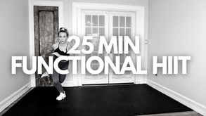 25 MIN FUNCTIONAL HIIT