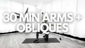 30 MIN ARMS + OBLIQUES