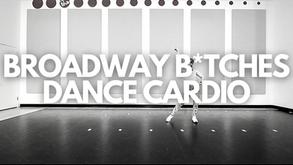BROADWAY B*TCHES DANCE CARDIO