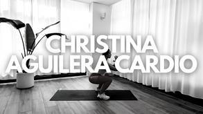 CHRISTINA AGUILERA CARDIO