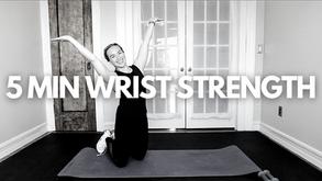 5 MIN WRIST STRENGTH