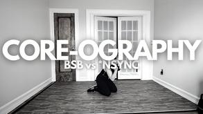 CORE-OGRAPHY: BSB vs *NSYNC