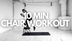 10 MIN CHAIR WORKOUT