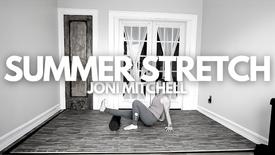 Summer Stretch: Joni Mitchell