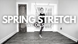 Spring Stretch: Taylor Swift