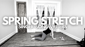 Spring Stretch: Singer-Songwriters