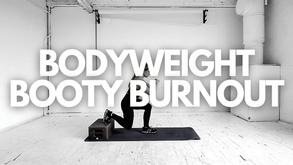 BODYWEIGHT BOOTY BURNOUT