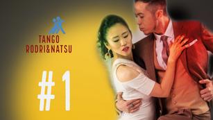 Tango Rodri&Natsu ベーシック#1