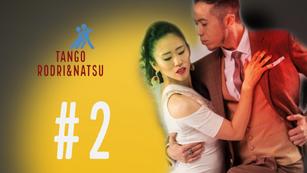 Tango Rodri&Natsu ベーシック2#