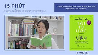 Đọc Sách Đến Mức Cao Thâm? 15 phút Tôi Tự Học cùng Bookiee
