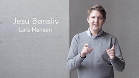 Jesu Bønsliv - Lars Hansen