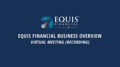 Equis Financial Business Overview | 7-9-2020 | Featuring Matthew Weiner