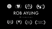 Rob Ayling - Writer | Director showreel