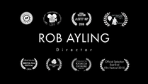 Rob Ayling - Writer | Director showreel