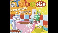 """2006 : Toboclic """"anniversaire de souriz"""""""