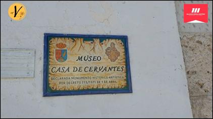 TOUR CASA-MUSEO CERVANTES