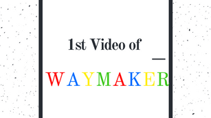 Become a Waymaker