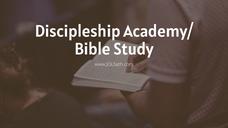 Discipleship Academy - Elder Timothy Jefferson