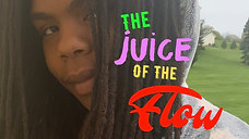 The Juice of the Flow