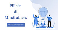Pillole di Mindfulness