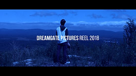 DreamGate Pictures Reel 2018