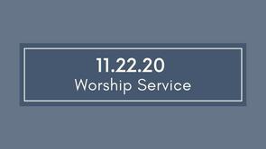 Worship - November 22nd